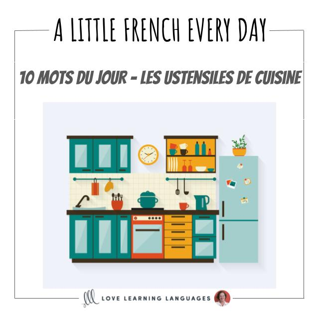 French Vocabulary list - 10 words about kitchen utensils