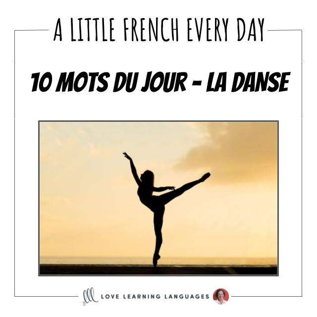 French Vocabulary list - 10 words about dance.