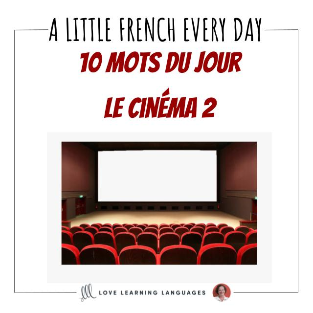 French Vocabulary list - 10 words about the movies.