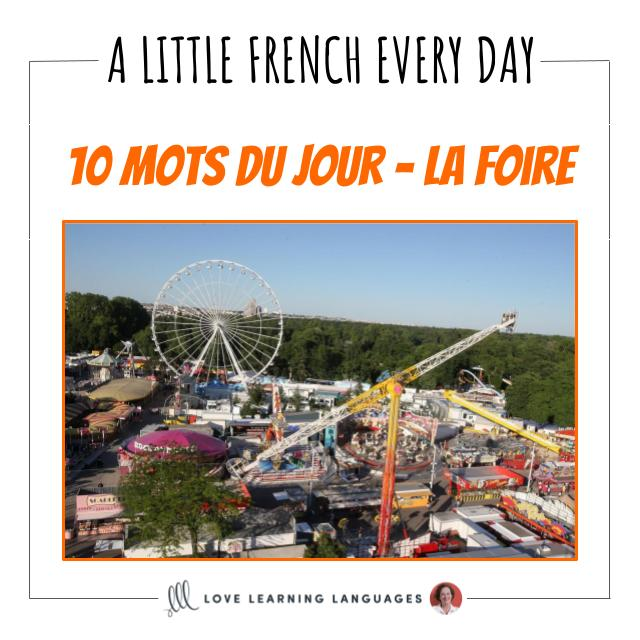 French Vocabulary list - 10 words about the fair.