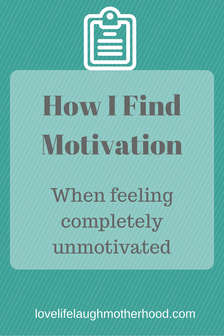 How I Find Motivation (When Feeling Completely Unmotivated!)