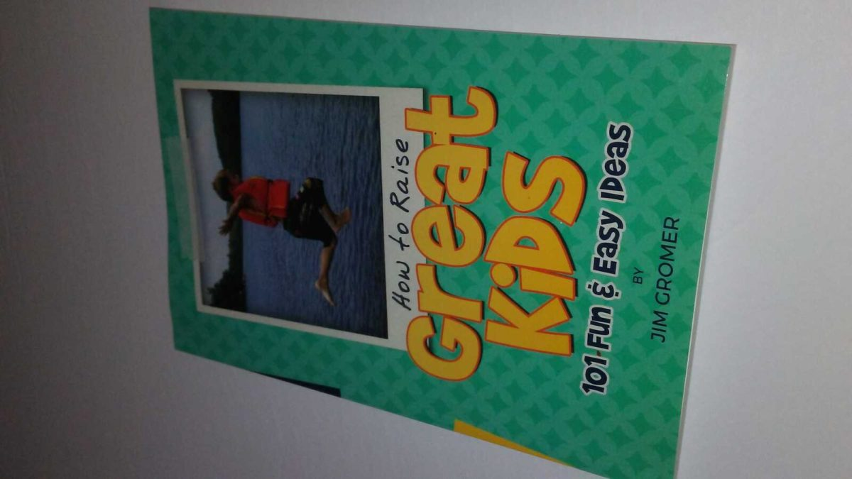 How To Raise Great Kids Book Review