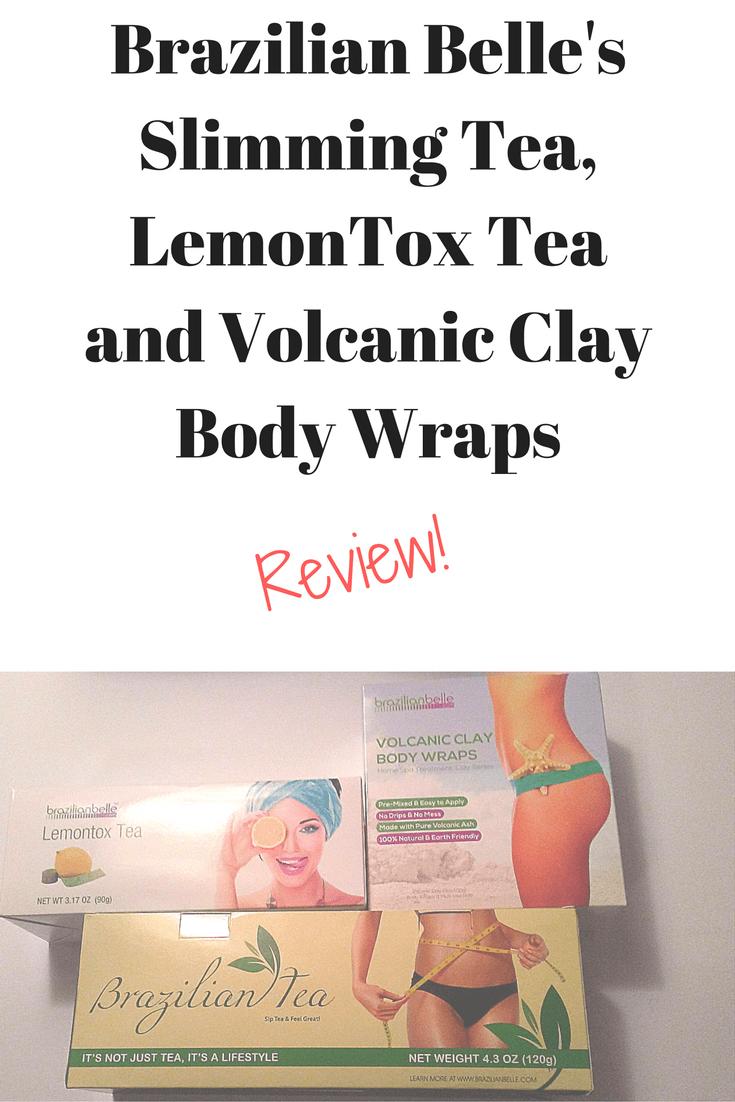 Brazilian Belle Lemontox, Slimming Tea, and Volcanic Clay Body Wrap #detoxtea #slimming #bodywraps