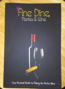Fine Dine, Parties & Wine book review-tips for wine selection, how to pour, and meal pairing