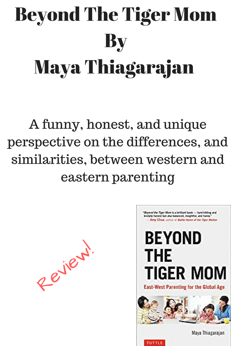 Beyond The Tiger Mom - a unique perspective on the differences of western and eastern parenting