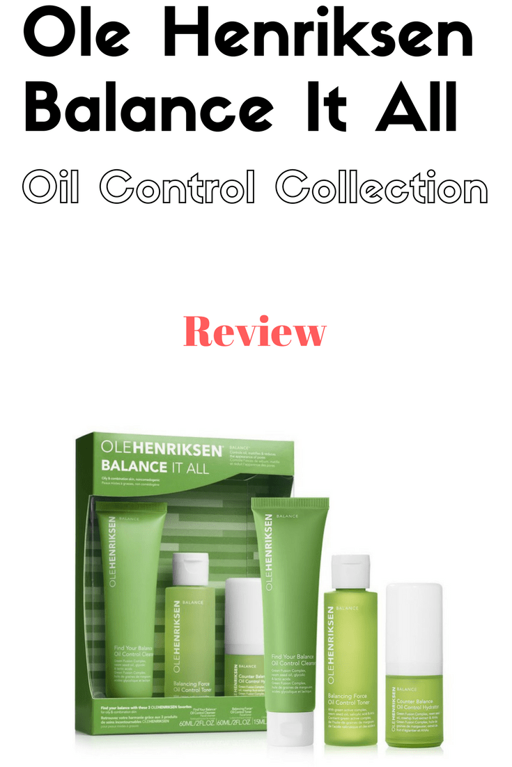 Ole Henriksen Balance It All Collection for oil control and reducing pores