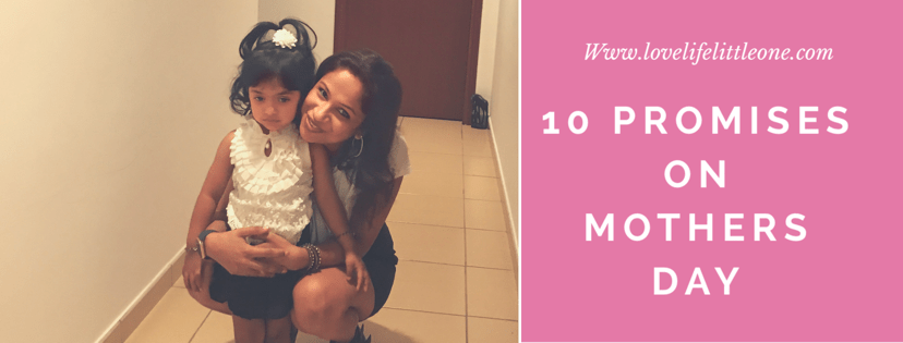 10 promises by mother on Mothers Day
