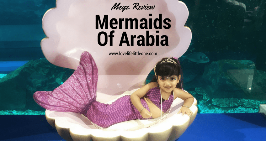 Megz Review: Mermaids of Arabia at the Dubai Mall