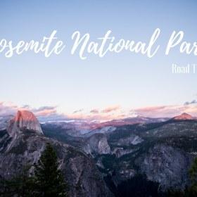 2 jours à Yosemite National Park