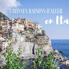 Italie, 5 bonnes raisons d'y passer ses vacances d'été
