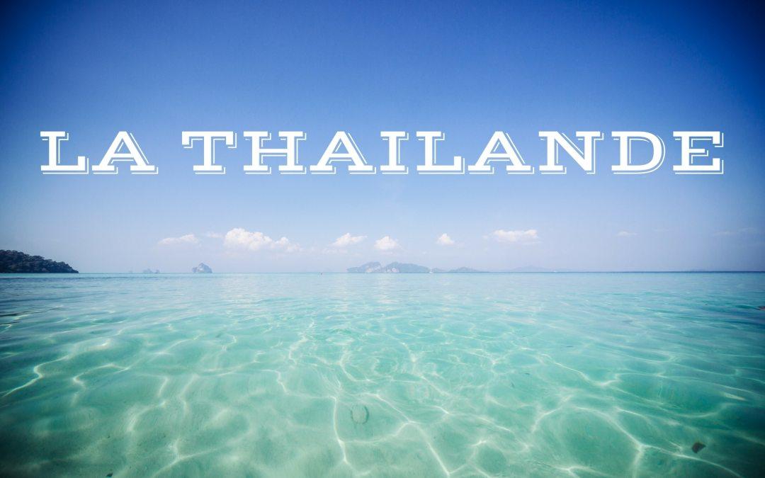 Découvrir la Thaïlande en 2 semaines