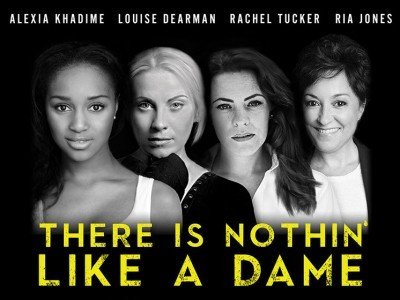 There is Nothing Like a dame