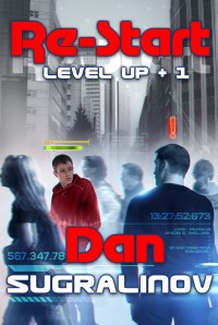 Restart (Level Up Book #1) by Dan Sugralinov