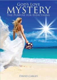 FREE: God's Love Mystery by David Carley