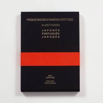 Pequeno Dicionário Erótico Ilustrado Japonês Português Japonês . Gal Oppido e Celina Ishikawa