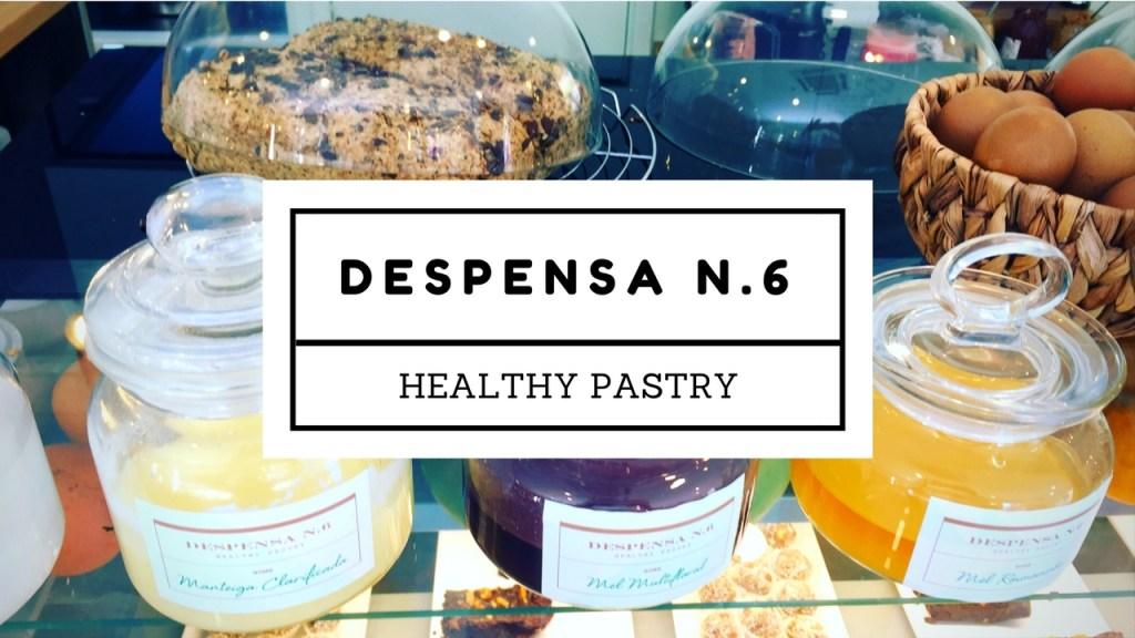 Despensa Nº6 – Healthy Pastry – Brunch
