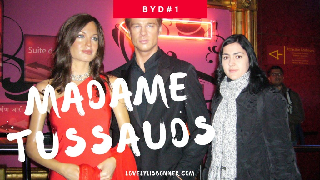 Museu Madame Tussauds (Londres) – Before You Die#1