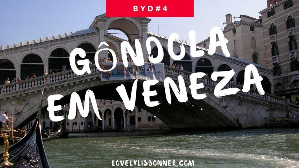 Gôndola em Veneza – Before You Die #4