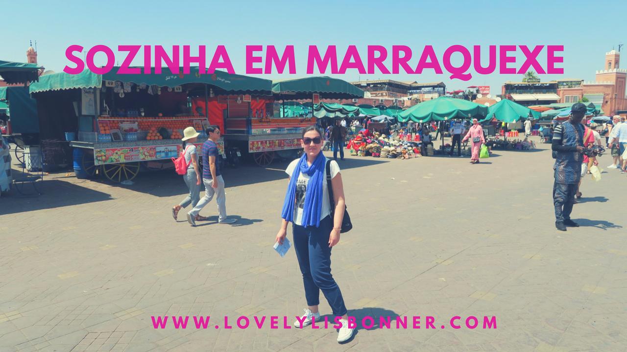 Sozinha em Marraquexe – Marrocos