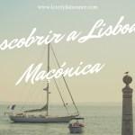 Conhecer a Lisboa Maçónica – Walking Tour – Triple