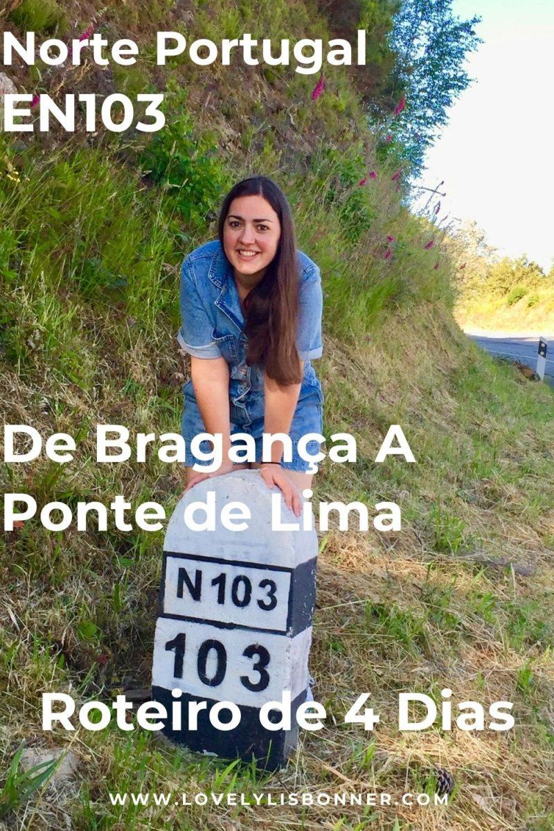 Norte de Portugal - EN103 - de Bragança a Ponte de Lima - Roteiro de 4 Dia Com Fotos - Lovely Lisbonner - Sónia Justo