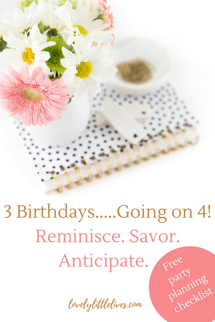 3 birthdays going on 4