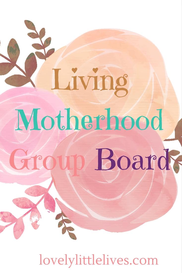 Living Motherhood Group Board