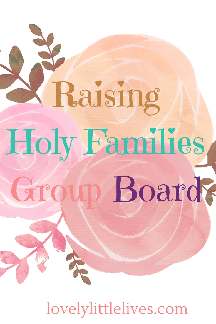 Raising Holy Families Group Board
