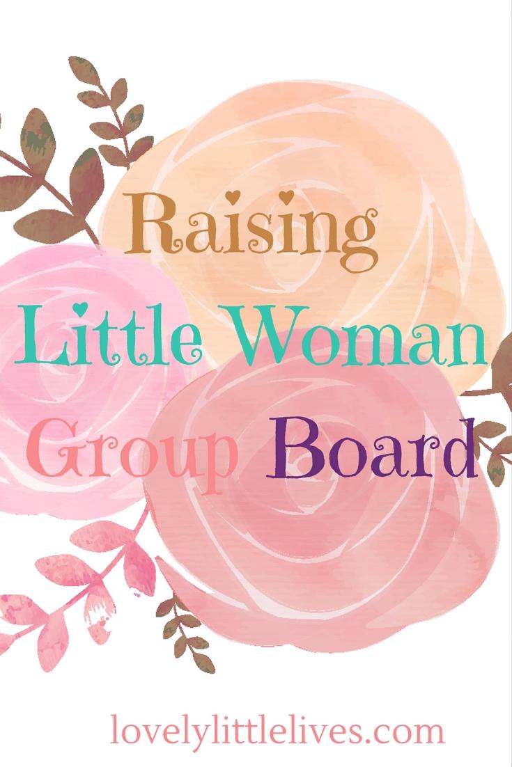 Raising Little Women Group Board