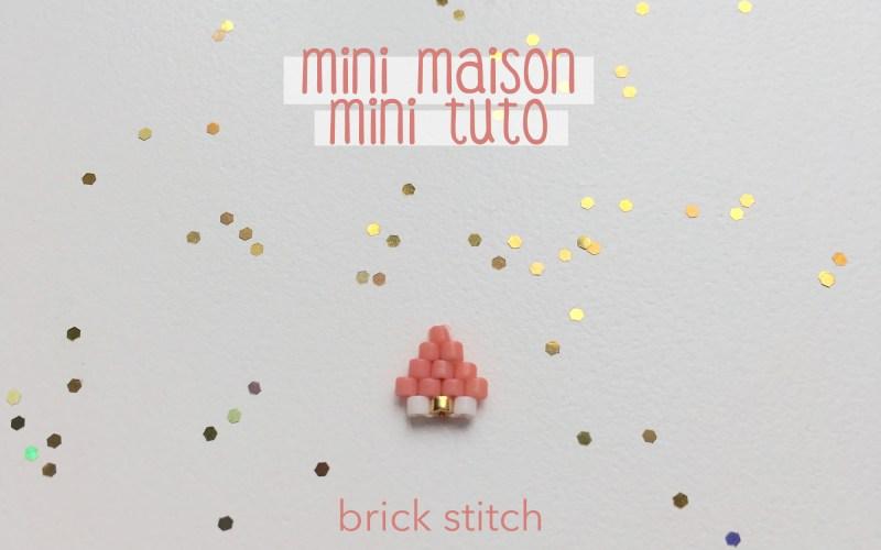 Mini tutoriel brick stitch