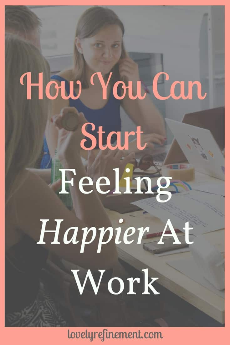 Struggling to get through work? Here's how to not take control and improve your happiness at work. #careeradvice #worktips #happieratwork