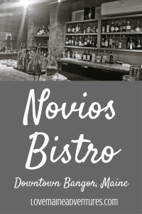 Novios Bistro, Downtowm Bangor Maine, Where to eat in Bangor, where to eat in Dowtown Bangor, fine dining in downtown bangor