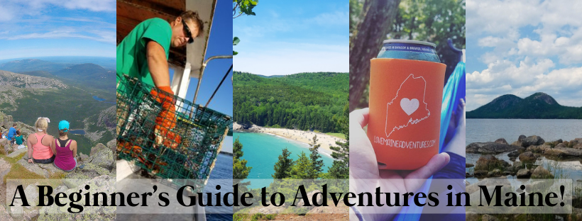 What to do in Acadia National Park, Baxter State Park, Moosehead Lake, Maine
