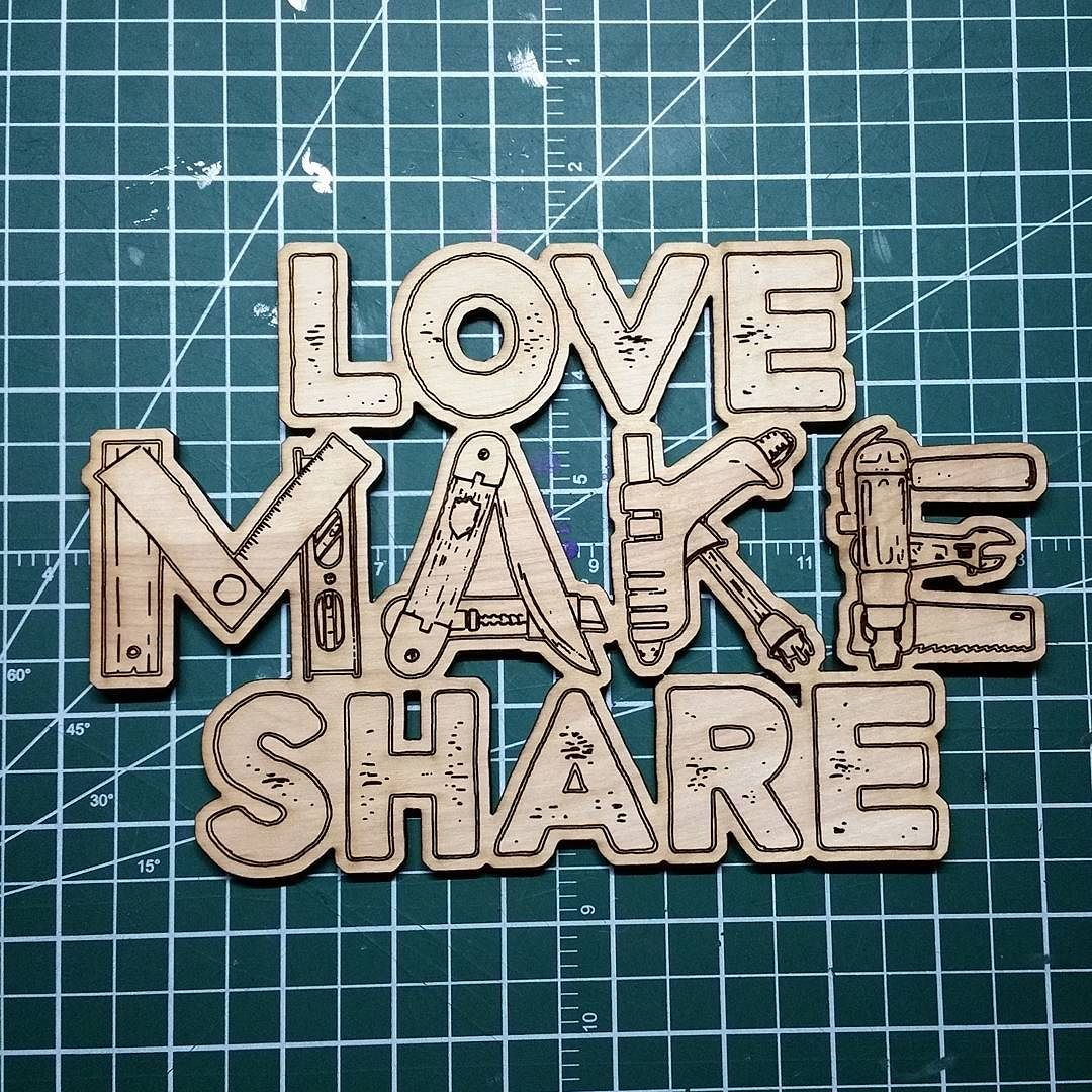 Laser-cut Love Make Share logo