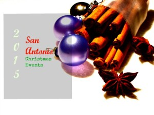 A list of Holiday Events in San Antonio, TX.