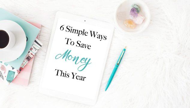 6 Ways To Save Money This Year