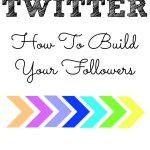 Twitter: How to build your following . Tips and tricks with results to prove it!
