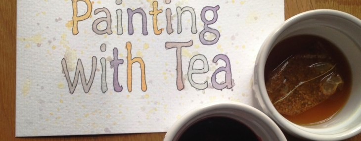 Painting with Tea | Buttons and Paint