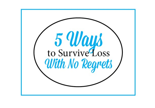 5 Ways To Survive Loss {Love My DIY Home}