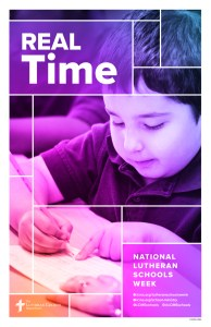 Real Time - Lutheran Schools Week