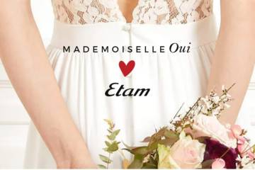 Mademoiselle Oui ETAM Article Blog - Lovenjoy wedding planner Look By ETAM Mademoiselle oui Tenue de cérémonie