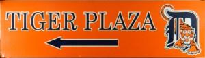 Tiger Plaza stadium sign