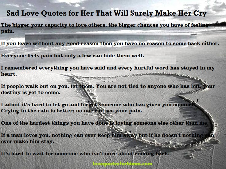 Sad Love Quotes for Her That Will Surely Make Her Cry