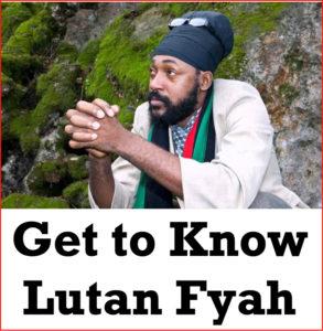 Get to Know Lutan Fyah