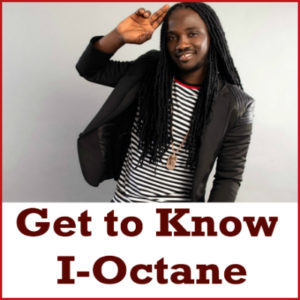 Get to Know I-Octane