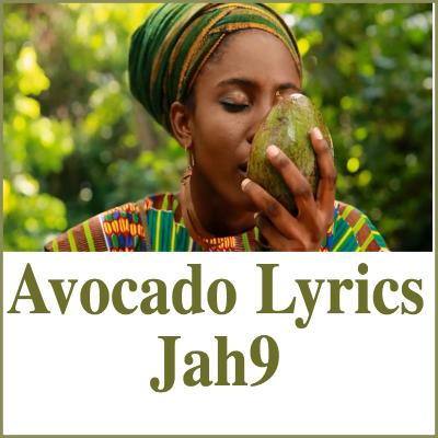 Avocado Lyrics Jah9