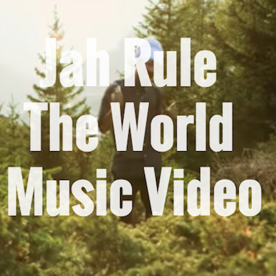 Jah Rule the World Music Video