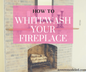 How to Whitewash Your Fireplace
