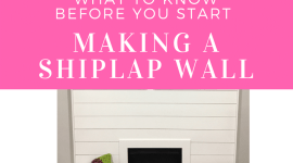 What To Know Before Making A Shiplap Wall