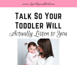 How To Talk So Your Toddler Listens